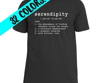 Serendipity Definition, Serendipity Shirt, Serendipity Quotes, Beautiful Words, Serendipity T-Shirt, Grammar, Serendipity Meaning, Fortunate