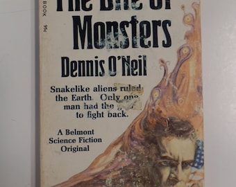 The Bite of Monsters by Dennis O'Neil Unibooks 1971 Vintage Sci-Fi Paperback