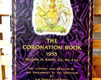 Vintage 1950s The Coronation Book William Le Hardy Elizabeth II British Royal family illustrated colour black & white photos hardback 269