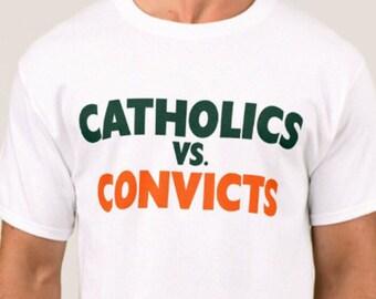 Catholics vs Convicts Vintage 1988 Shirt