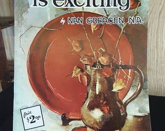 Walter Foster's #112 STILL LIFE is EXCITING by Nan Greacen, N.A. Vintage Art Instruction Book