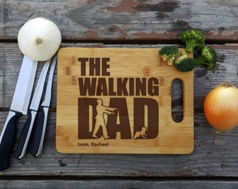 The Walking Dad, Funny Dad Cutting Board, Father's Day Gift, Father Gift, Dad Gift, Anniversary gift, Dad Cutting Board, Father Birthday