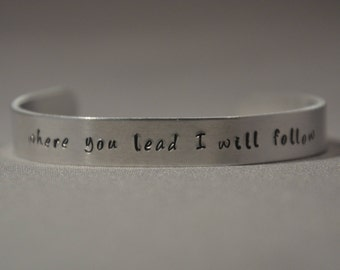 Where You Lead I Will Follow Cuff Bracelet - Gilmore Girls, Mother Daughter, Lorelai, Rory, Mother's Day, Family, Carole King, Luke's Diner