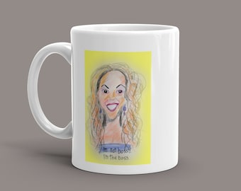 """Beyonce coffee mug caricature with saying """"I'm not bossy, I'm the boss."""" Colorful and cute."""