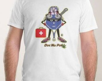 Doc NuPot Pothead Spoof  - Design on Front and Back