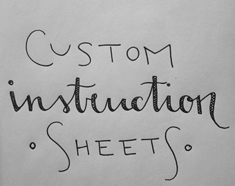 Custom Instruction Sheet