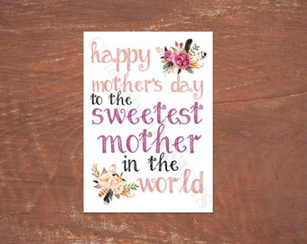 Sweetest Mother in the World Mother's Day Card