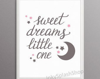 Sweet dreams Little one nursery wall art. Baby Girl room pink and grey decor. Moon Stars digital print. Hand lettering inspirational quote