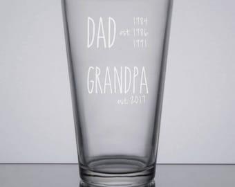 Dad Est. Grandpa Est. Pint Glass, New Grandpa Gift, First Time Grandfather, New Grandfather Gift, Grandpa Est. Pint Glass, Custom Dad Gift