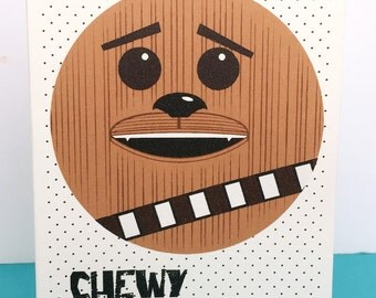 Star Wars Chewbacca Birthday card any occasion - Star Wars - Geek birthday card - awesome