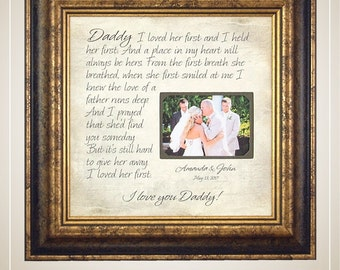 Father of the Bride Gift, Daughter to Father Gift, I Loved Her First, daughter frame, 16 X 16