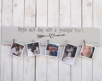 READY TO SHIP Begin each day with a grateful heart, photo display, picture frame, photo frame, family, wedding, grandparent, farmhouse decor