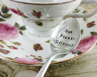 Hand Stamped Silver Plated Spoon, But First Coffee, Teaspoon, Coffee Spoon, Custom Stamped Spoon