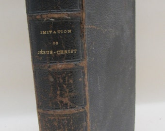 Antique 1865 French Edition of The Imitation of Christ - Leather Binding