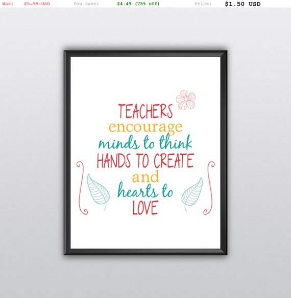 75% off Teacher Appreciation Gift Teacher Quote Teacher Printable The Influence Of Teacher Printable Classroom Inspirational Quote (T101)