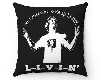 Dazed and Confused Wooderson Just Keep Livin' - Pillow