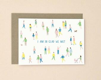 I'm Glad We Met Illustrated Card A6