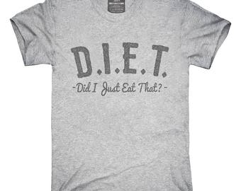 Diet Did I Eat That T-Shirt, Hoodie, Tank Top, Gifts