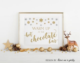 Warm Up at the Hot Chocolate Bar, Winter Hot Chocolate Bar Sign, Gold and Silver Winter Baby Shower, Printable Chocolate Bar Sign Download