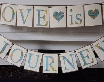 Love is a journey, Travel theme,  travel Bridal shower, Travel themed bridal shower, map banner, travel themed party,