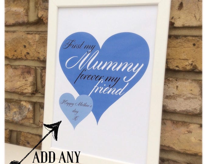 Personalised First my mum forever my friend print | quote | Wall prints | Wall decor | Home decor | Print only | Typography