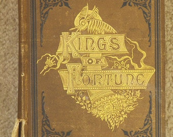 Kings of Fortune, 1885 by Walter R Houghton