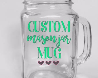 Custom Major Jar Mug - Custom Mason Jar - Custom Drinkware - Custom Mugs - Personalized Mason Jars - Personalized Mugs - Create Your Own Mug