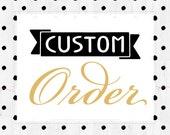 Amber's Custom Order