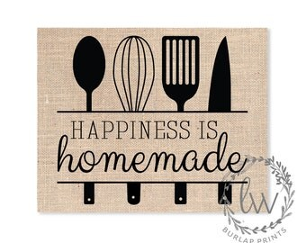 Happiness Is Homemade Sign, Burlap Print