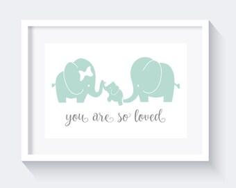 You are so loved print, Elephant print, nursery print decor, mint print, lovely nursery print, nursery wall art, nursery decor