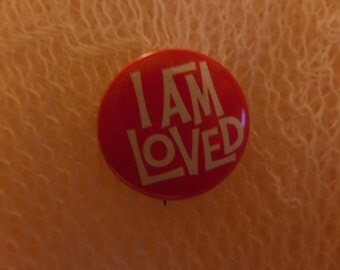 Vintage I am loved straight back pins buttons or pins