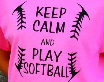 Keep Calm And Play Softball - T-shirt