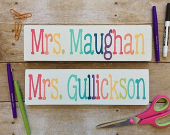 Teacher Name Sign, Desk Sign, Classroom Decor, Teacher Decor, Teacher Sign, Door Sign, Teacher Gift, Teacher Appreciation,Painted Wood Sign