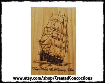"SHIP ""Fair Winds and Following Seas"" Wood Burned Sign"