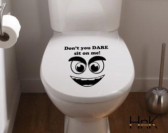 don't you dare decal vinyl sticker wall decal interior bathroom decor 001