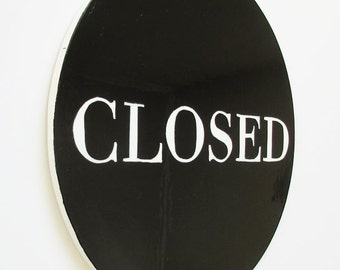 The Black & White/ Open Closed Sign / Open White, Closed Black / Open Sign / Hangable Open Closed Sign / Window or Door Sign / Business Sign