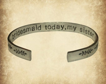 "Maid of Honor Sister Ferns Bridesmaid Proposal Gift | My bridesmaid today, my sister forever | Gift Jewelry Bracelet 1/4"" Aluminum Texture"
