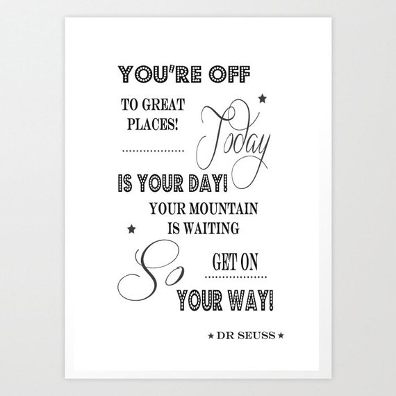 Dr Seuss Today Is Your Day Quote: Dr Seuss Quote / You're Off To Great Places Today Is Your