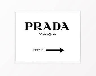 Prada Marfa Gossip Girl style sign print