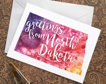North Dakota Watercolor Map Greeting Card, Greetings from North Dakota Hand Lettered Text, Gift or Postcard, Giclée Print, Map Art, 5 Colors