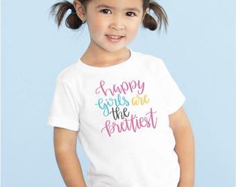 Happy Girls Are The Prettiest//Shirt//Bodysuit for Baby//Toddler//Baby Shower Gift//Baby Clothes//Toddler T Shirt//Clothing//Baby Girl
