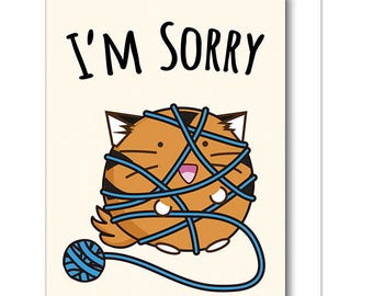 I'm Sorry Greeting Card Cat Tiger adorable wrapped in yarn apology Funny Cute Kawaii Kitty Fuzzballs Gift Idea For Her Present