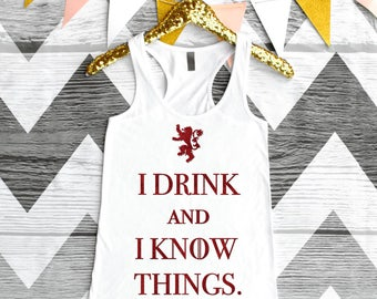 I Drink and I Know Things, Ladies Top, Red Glitter, Tank Top, Party Shirt, Customizable, Fast Shipping