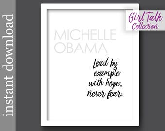Michelle Obama Quote, Lead With Hope,  Printable, Girl Talk Quotes, inspiration quote, gift for her, office wall art, classroom poster