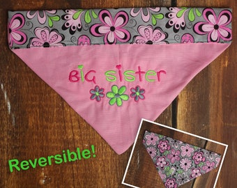 Big Sister Dog Bandana - Baby Announcement Dog - Pregnancy Announcement Dog - Big Sister Bandana - Reversible Dog Bandana - Big Sister