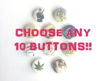 Any 10 Buttons of Your Choice! // SALE // Pinback Buttons