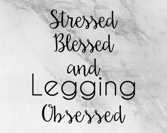 Legging Obsessed decal, fashion goodies, car decals, leggings are pants