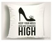 Throw Pillows with Sayings, Gift for Mom, Mothers Day Gift, Gift for Shoe Lover,  Pillows with Unique Sayings
