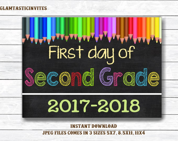 First Day of Second Grade Sign, Instant Download, First/Last Day of School Chalkboard, Three Sizes, First Day of School. Chalkboard Sign,DIY