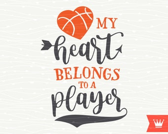 My Heart Belongs To A Basketball Player SVG Decal Cutting File Basketball Wife T-Shirt Iron On Transfer for Cricut Explore, Silhouette Cameo